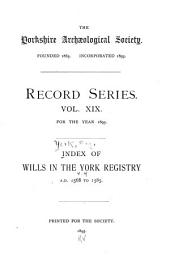 Index of Wills in the York Registry: 1568 to 1585