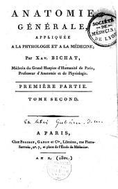 Anatomie générale appliquée à la physiologie et à la médecine: Volumes3à4