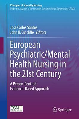 European Psychiatric Mental Health Nursing in the 21st Century