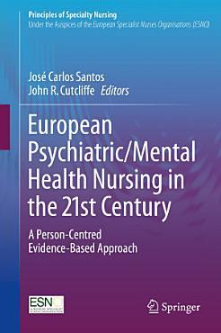 European Psychiatric Mental Health Nursing in the 21st Century PDF