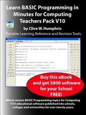 Learn BASIC Programming in Minutes for Computing Teachers Pack: Volume 10