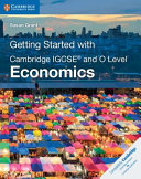 Getting Started with Cambridge IGCSE   and O Level Economics PDF