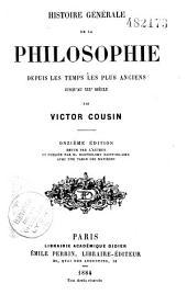 Histoire générale de la philosophie depuis les temps les plus anciens jusqu'au XIXe siècle