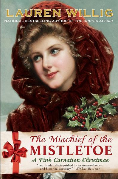 Download The Mischief of the Mistletoe Book