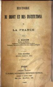 Histoire du droit et des institutions de la France: Époque franque. 1888-89