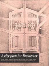 A City Plan for Rochester: A Report