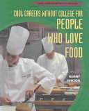 Cool Careers Without College for People Who Love Food PDF