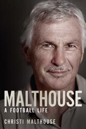 Malthouse: A football life