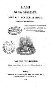L' ami de la religion: journal ecclésiastique, politique et littéraire, Volume123