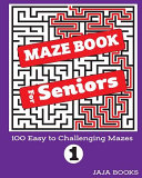 MAZE BOOK For Seniors