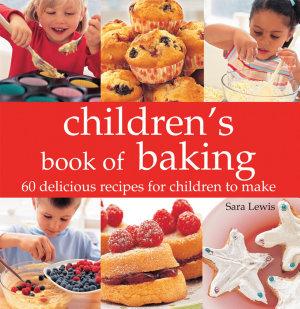 Children s Book of Baking