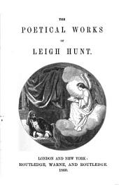 The Poetical Works of Leigh Hunt