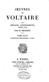 Oeuvres de Voltaire: -32. Dictionnaire philosophique