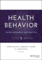 Health Behavior: Theory, Research, and Practice, Edition 5