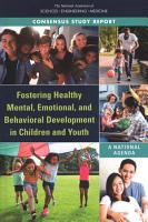 Fostering Healthy Mental  Emotional  and Behavioral Development in Children and Youth PDF