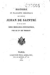 Histoire et plaisante chronique du petit Jehan de Saintré et de la dame des belles cousines