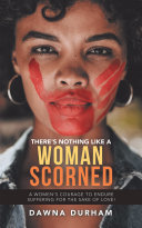 There's Nothing Like a Woman Scorned
