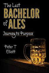 The Last Bachelor of Ales PDF