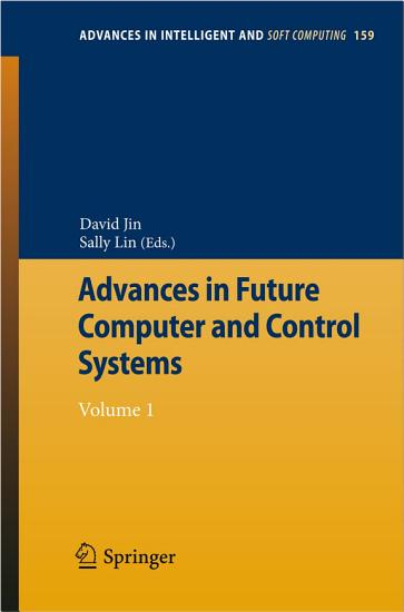 Advances in Future Computer and Control Systems PDF