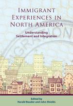 Immigrant Experiences in North America