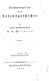 Denkwürdigkeiten aus der lebensgeschichte ...: Nach seinem tode zu lesen