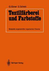 Textilfärberei und Farbstoffe: Beispiele angewandter organischer Chemie