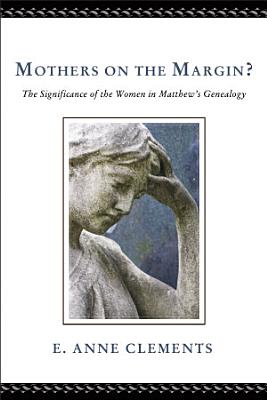 Mothers on the Margin  PDF