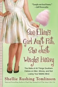 Sue Ellen s Girl Ain t Fat  She Just Weighs Heavy PDF