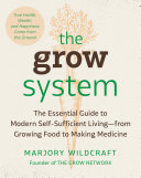 The Grow System