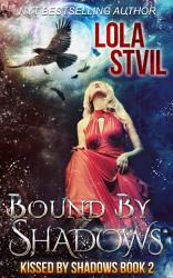 Bound By Shadows Book PDF