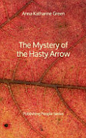 The Mystery of the Hasty Arrow   Publishing People Series PDF