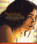 Psychology in Everyday Life   Psychology and the Real World PDF
