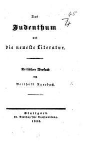 Das Judenthum und die neueste Literatur Kritischer Versuch