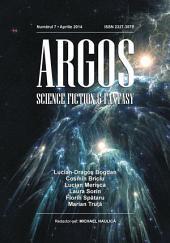 ARGOS SF&F numărul 7, aprilie 2014: Argos Science Fiction & Fantasy Magazine