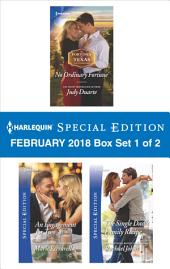 Harlequin Special Edition February 2018 Box Set 1 of 2: No Ordinary Fortune\An Engagement for Two\The Single Dad's Family Recipe