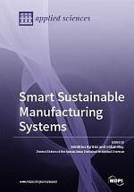 Smart Sustainable Manufacturing Systems