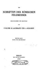 Die Schriften der Römischen Feldmesser: Volume 1