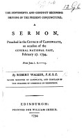 The Sentiments and Conduct Becoming Britons in the Present Conjuncture  A Sermon Preached     on Occasion of the General National Fast  Feb  27  1794  from Joel I  6 15 PDF