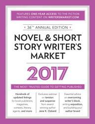 Novel Short Story Writer S Market 2017 Book PDF