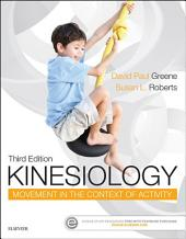 Kinesiology - E-Book: Movement in the Context of Activity, Edition 3