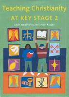 Teaching Christianity at Key Stage 2 PDF