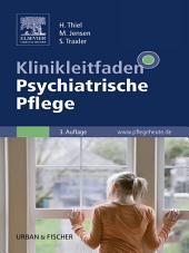 Klinikleitfaden Psychiatrische Pflege: Ausgabe 3