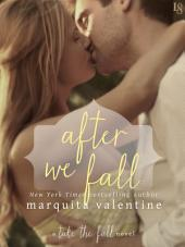 After We Fall: A Take the Fall Novel