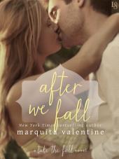 After We Fall: A Take the Fall Novel