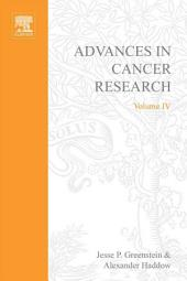 Advances in Cancer Research: Volume 4
