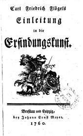 Carl Friedrich Flögels Einleitung in die Erfindungskunst