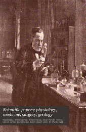 Scientific Papers; Physiology, Medicine, Surgery, Geology: Volume 38