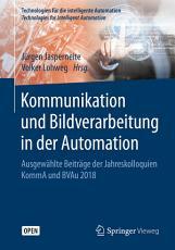 Kommunikation und Bildverarbeitung in der Automation PDF
