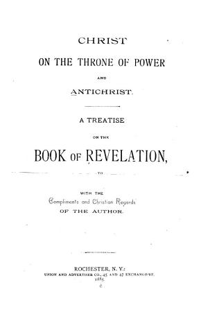 Christ on the Throne of Power and Antichrist PDF