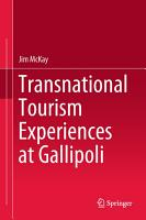 Transnational Tourism Experiences at Gallipoli PDF